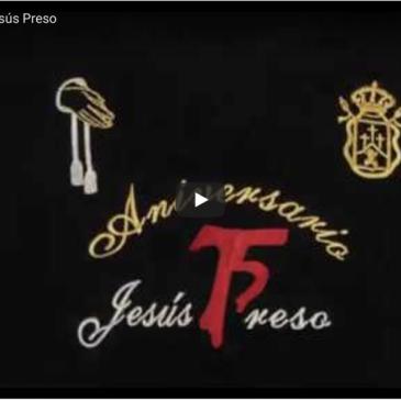 75 Aniversario Jesús Preso